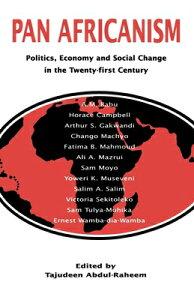 Pan-Africanism: Politics, Economy, and Social Change in the Twenty-First Century PAN-AFRICANISM [ Tajudeen Abdul-Raheem ]