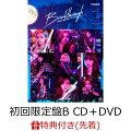 【先着特典】Breakthrough (初回限定盤B CD+DVD) (ICカードステッカー付き)