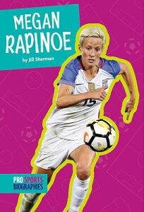Megan Rapinoe MEGAN RAPINOE (Pro Sports Biographies) [ Jill Sherman ]