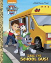 Save the School Bus! (Paw Patrol) SAVE THE SCHOOL BUS (PAW PATRO (Little Golden Book) [ Mickie Matheis ]