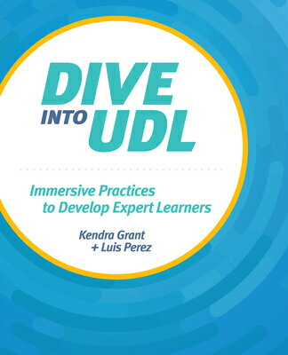 Dive Into Udl: Immersive Practices to Develop Expert Learners画像