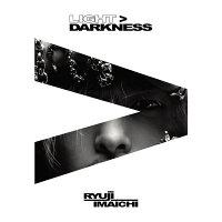 LIGHT>DARKNESS (CD+Blu-ray+スマプラ)
