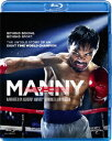 MANNY/マニー【Blu-ray】 [ マニー・パッキャオ...
