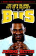 The Bus: My Life in and Out of a Helmet [ Jerome Bettis ]