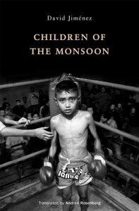 Children of the Monsoon CHILDREN OF THE MONSOON [ David Jimenez ]