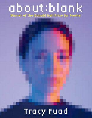 洋書, FICTION & LITERATURE About: Blank: Poems ABT BLANK Pitt Poetry Tracy Fuad