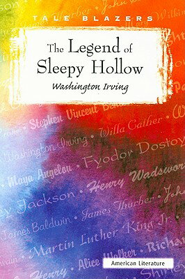 The Legend of Sleepy Hollow TRAIL BLAZERS LEGEND OF SLEEPY (Trail Blazers) [ Washington Irving ]