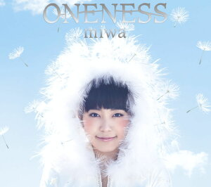 【楽天ブックスならいつでも送料無料】ONENESS (初回限定盤 CD+DVD) [ miwa ]