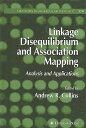 【送料無料】Linkage Disequilibrium and Association Mapping: Analysis and Applications [ Andrew R. Collins ]