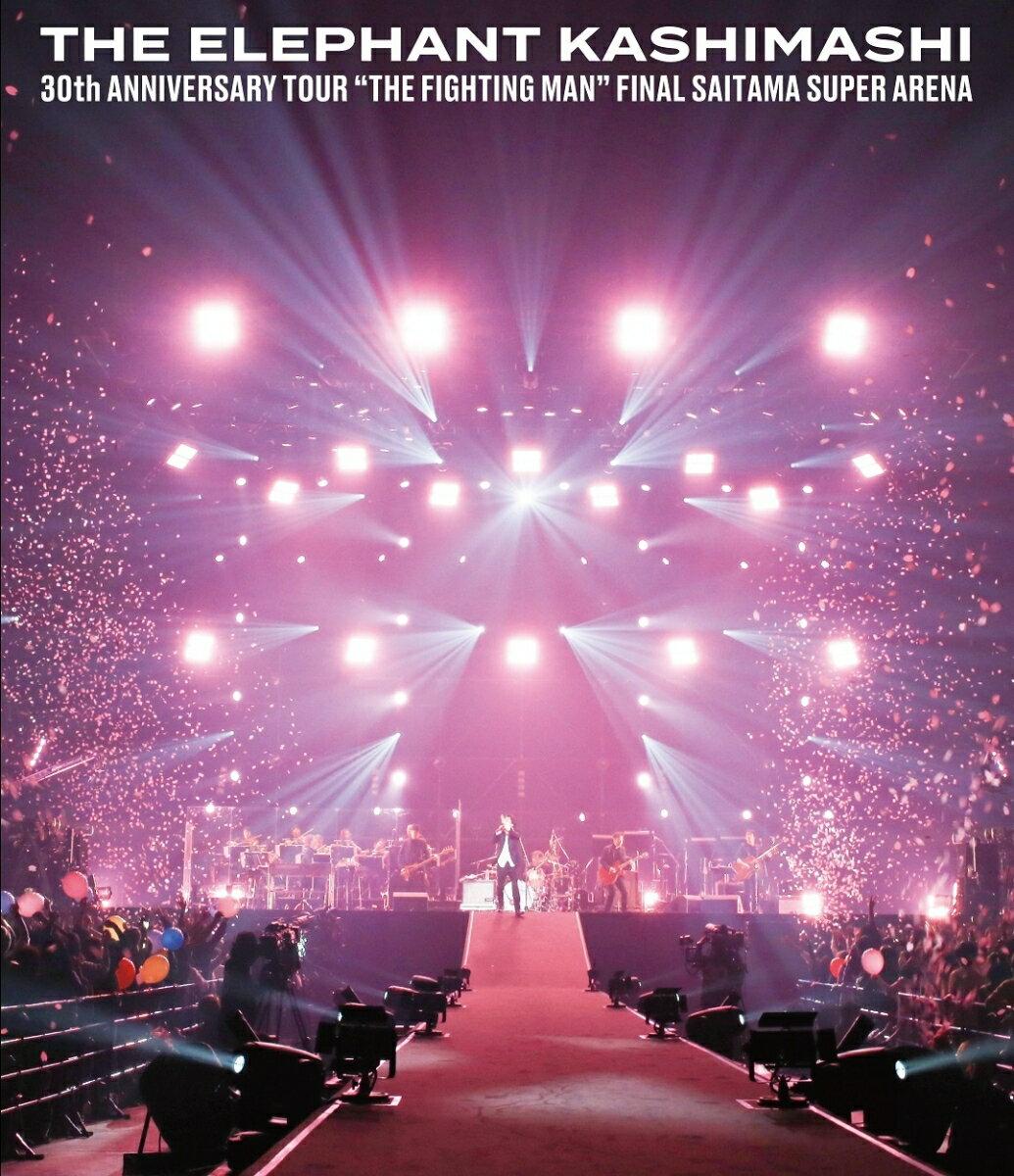 "30th ANNIVERSARY TOUR ""THE FIGHTING MAN"" FINALさいたまスーパーアリーナ(通常盤)【Blu-ray】"