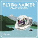 【送料無料】FLYING SAUCER [ クレイジーケンバンド ]