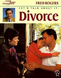 Let's Talk about It: Divorce LETS TALK ABT IT DIVORCE (Let's Talk about It) [ Fred Rogers ]