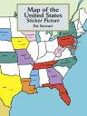 【送料無料】Map of the United States Sticker Picture [ Pat L. Stewart ]