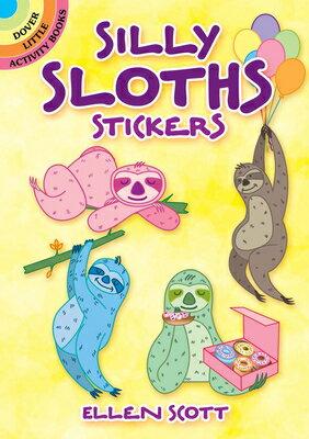 洋書, BOOKS FOR KIDS Silly Sloths Stickers STICKERS-SILLY SLOTHS STICKERS Dover Sticker Books Ellen Scott