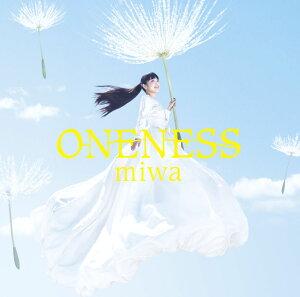 【楽天ブックスならいつでも送料無料】ONENESS [ miwa ]