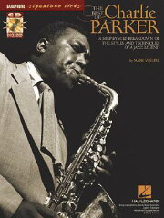 【送料無料】The Best of Charlie Parker: A Step-By-Step Breakdown of the Styles and Techni...