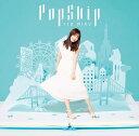 PopSkip (限定盤A CD+Blu-ray) [ 伊藤美来 ]