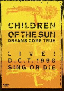 CHILDREN OF THE SUN LIVE! D.C.T.1998 SING OR DIE画像