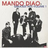 【送料無料】【輸入盤】 Greatest Hits Volume 1 [ Mando Diao ]
