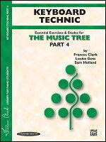 【輸入楽譜】クラーク, Frances & ゴス, Louise & ホランド, Sa: ミュージック・ツリー: キーボード・テクニック パート 4