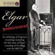 【輸入盤】Elgar Rediscovered-an Anthology Of Forgotten Recordings画像