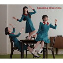 【送料無料】Spending all my time(初回限定CD+DVD)