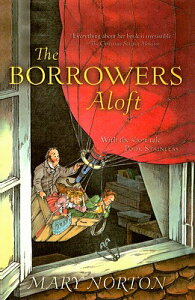 The Borrowers Aloft BORROWERS ALOFT (Odyssey/Harcourt Young Classic) [ Mary Norton ]
