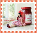 Strawberry JAM (CD+DVD) [ 小倉唯 ]