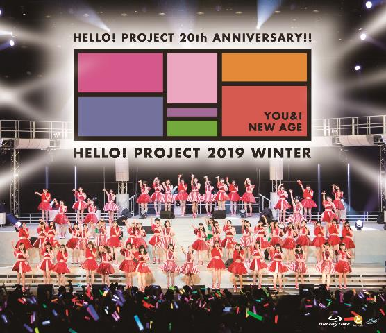 Hello! Project 20th Anniversary!! Hello Project 2019 WINTER〜YOU & I〜・〜NEW AGE〜【Blu-ray】