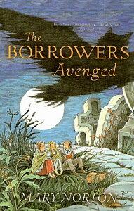 The Borrowers Avenged BORROWERS AVENGED (Odyssey/Harcourt Young Classic) [ Mary Norton ]
