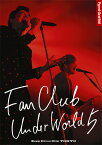 FANCLUB UNDERWORLD 5 Live in Zepp DiverCity 2016 [ ポルノグラフィティ ]