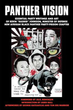 Panther Vision: Essential Party Writings and Art of Kevin