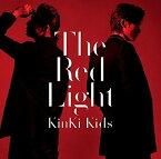 The Red Light (通常盤) [ KinKi Kids ]