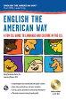 English the American Way: A Fun ESL Guide to Language & Culture in the U.S. W/Audio CD & MP3 [ Sheila Mackechnie Murtha ]