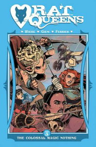 Rat Queens Volume 5: The Colossal Magic Nothing RAT QUEENS V05 THE COLOSSAL MA [ Kurtis J. Wiebe ]