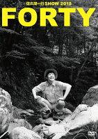佐久間一行SHOW2018「FORTY」