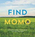 Find Momo: A Photography Book FIND MOMO (Find Momo) [ Andrew Knapp ]