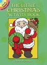 The Little Christmas Activity Book LITTLE XMAS ACTIVITY BK-ACTIVI (Dover Little Activity Books) [ Anna Pomaska ]