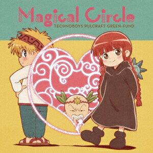 TVアニメ『魔法陣グルグル』2クール目ED主題歌「Magical Circle」画像
