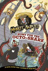 Hunt for the Octo-Shark: A 4D Book HUNT FOR THE OCTO-SHARK (Nearly Fearless Monkey Pirates) [ Michael Anthony Steele ]