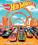 Hot Wheels: From 0 to 50 at 1:64 Scale AAR-HOT WHEELS [ Kris Palmer ]