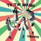 TO THE DREAM [ THE TOMBOYS ]