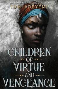 Children of Virtue and Vengeance CHILDREN OF VIRTUE & VENGEANCE [ Tomi Adeyemi ]