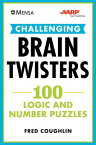 Mensa(r) Aarp(r) Challenging Brain Twisters: 100 Logic and Number Puzzles MENSA(R) AARP(R) CHALLENGING B (Mensa(r) Brilliant Brain Workouts) [ Fred Coughlin ]