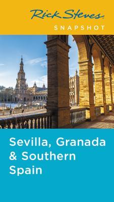 洋書, TRAVEL Rick Steves Snapshot Sevilla, Granada Andalucia RICK STEVES SNAPSHOT SEVILLA G Rick Steves Snapshot Rick Steves