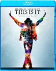 マイケル・ジャクソン THIS IS IT【Blu-ray】 [ マイケル・ジャクソン ]