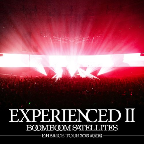 EXPERIENCED2-EMBRACE TOUR 2013 武道館ー(CD+DVD)画像