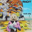 【輸入盤】Rock City [ Riot ]