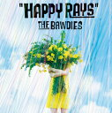 HAPPY RAYS [ THE BAWDIES ]