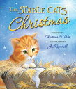 The Stable Cat's Christmas STABLE CATS XMAS [ Christina Vrba ]